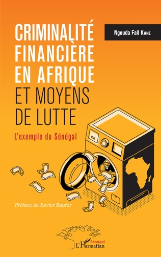 Couverture Criminalité financière en Afrique et moyens de lutte