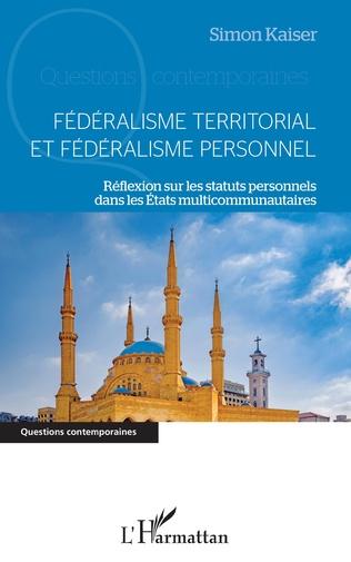 Couverture Fédéralisme territorial et fédéralisme personnel