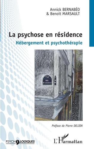 Couverture La psychose en résidence