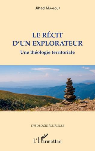 Couverture Le récit d'un explorateur
