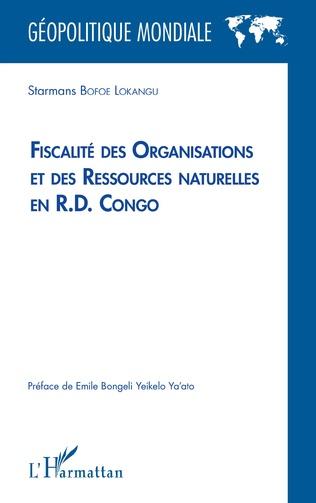 Couverture Fiscalité des organisations et des ressources naturelles en R.D. Congo