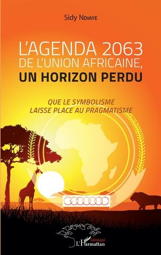 Couverture L'agenda 2063 de l'Union africaine, un horizon perdu