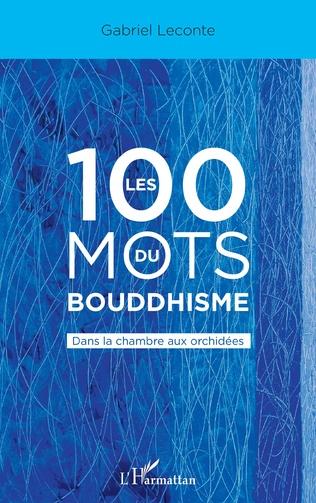 Couverture Les 100 mots du bouddhisme