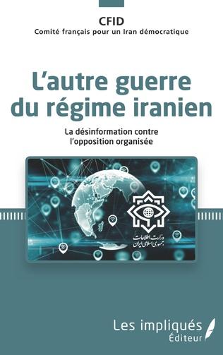 Couverture L'autre guerre du régime iranien