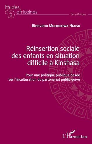 Couverture Réinsertion sociale des enfants en situation difficile à Kinshasa