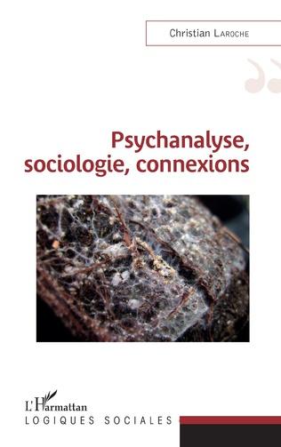 Couverture Psychanalyse, sociologie, connexions