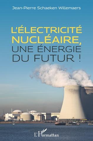 Couverture L'électricité nucléaire, une énergie du futur
