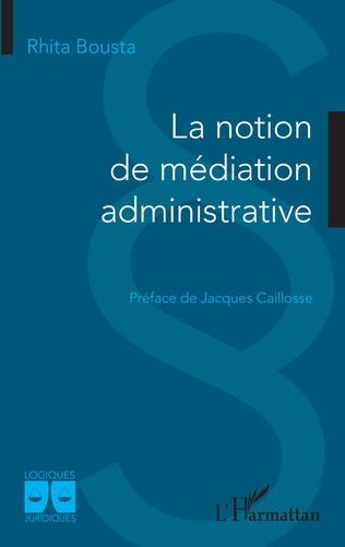 Couverture La notion de médiation administrative