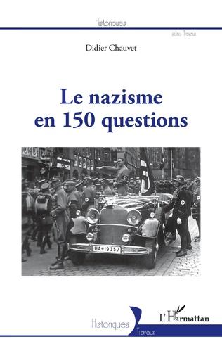 Couverture Le nazisme en 150 questions