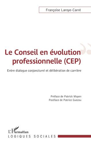 Couverture Le conseil en évolution professionnelle (CEP)