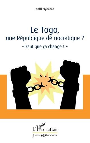 Couverture Le Togo, une République démocratique ?