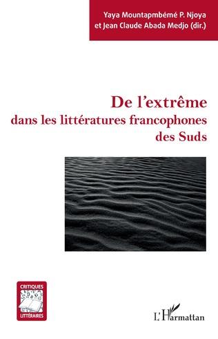 Couverture De l'extrême dans les littératures francophones des Suds