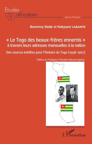 Couverture « Le Togo des beaux-frères ennemis » à travers leurs adresses mensuelles à la nation