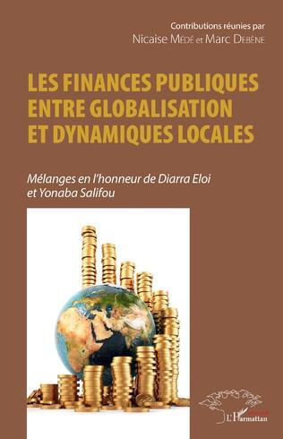 Couverture Les finances publiques entre globalisation et dynamiques locales