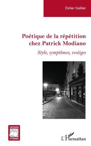Couverture Poétique de la répétition chez Patrick Modiano