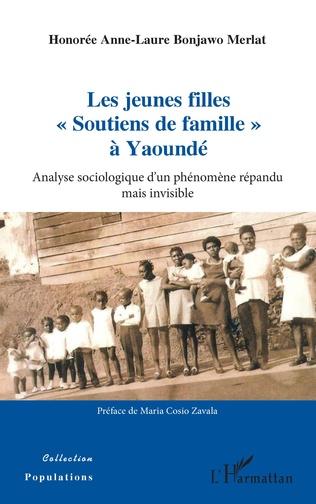 Couverture Les jeunes filles « Soutiens de famille » à Yaoundé