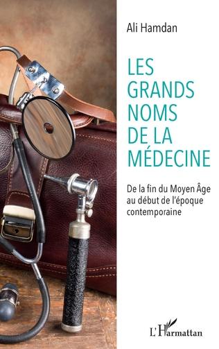 Couverture Les grands noms de la médecine