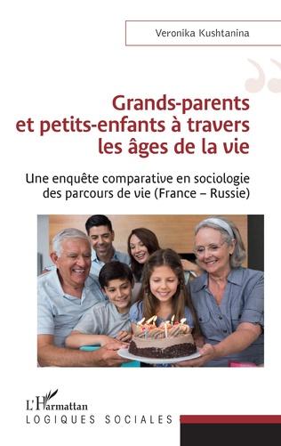 Couverture Grands-parents et petits-enfants à travers les âges de la vie