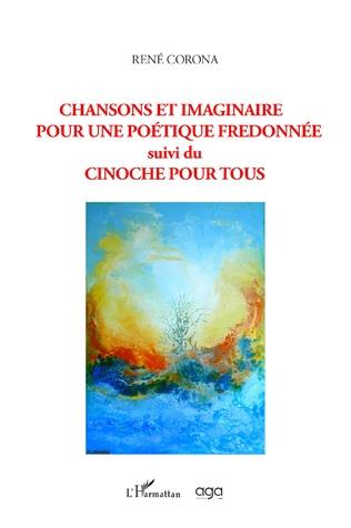 Couverture Chansons et imaginaire pour une poétique fredonnée