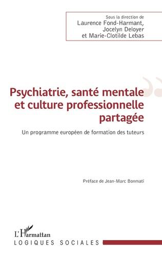 Couverture Psychiatrie, santé mentale et culture professionnelle partagée