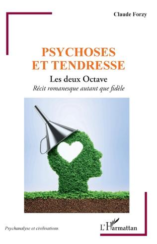 Couverture Psychose et tendresse