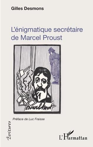 Couverture L'énigmatique secrétaire de Marcel Proust