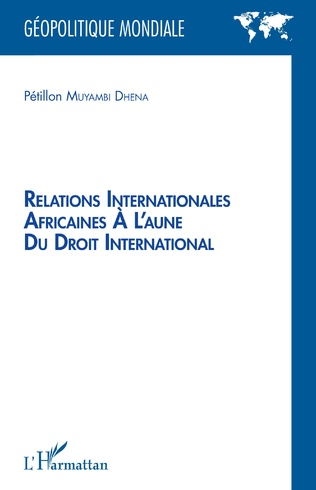 Couverture Relations internationales africaines à l'aune du droit international