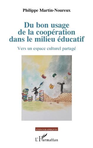 Couverture Du bon usage de la coopération dans le milieu éducatif