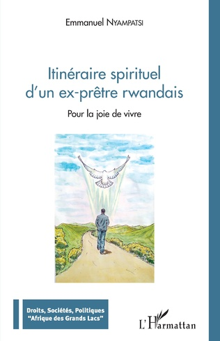 Couverture Itinéraire spirituel d'un ex-prêtre rwandais