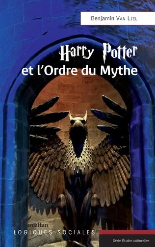 Couverture Harry Potter et l'Ordre du Mythe