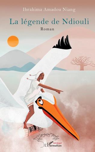 Couverture La légende de Ndiouli. Roman