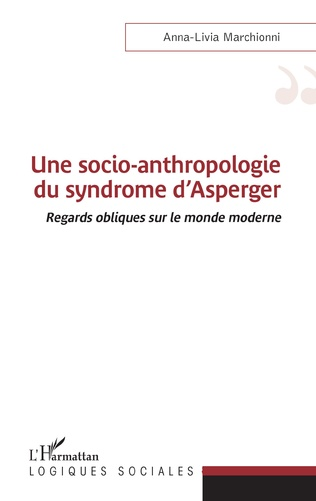 Couverture Une socio-anthropologie du syndrome d'Asperger