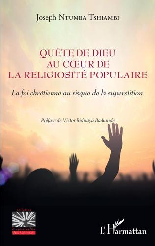 Couverture Quête de Dieu au coeur de la religiosité populaire