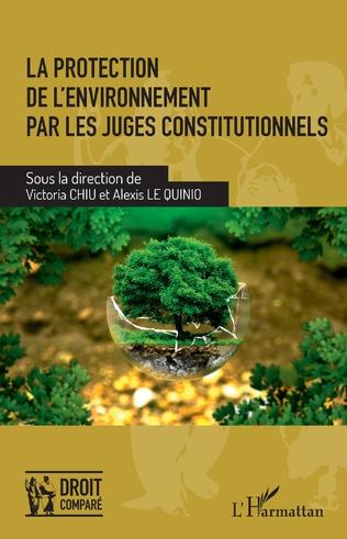 Couverture La protection de l'environnement par les juges constitutionnels
