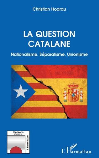 Couverture La question catalane