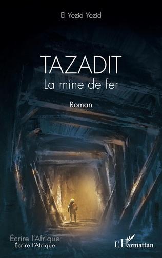 Couverture Tazadit. La mine de fer. Roman