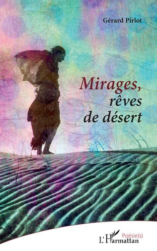 Couverture Mirages, rêves de désert