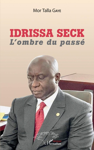 Couverture Idrissa Seck. L'ombre du passé