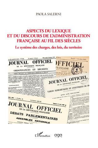Couverture Aspects du lexique et du discours de l'administration française au fil des siècles