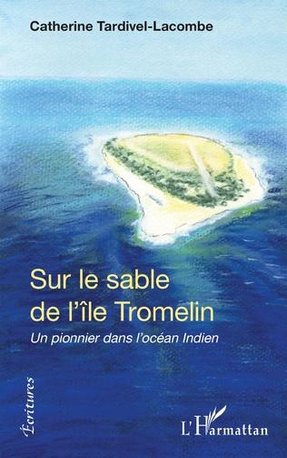 Couverture Sur le sable de l'île Tromelin