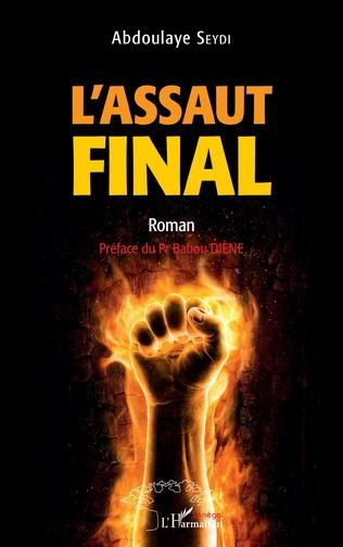 Couverture L'assaut final. Roman