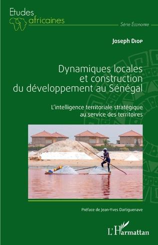 Couverture Dynamiques locales et construction du développement au Sénégal