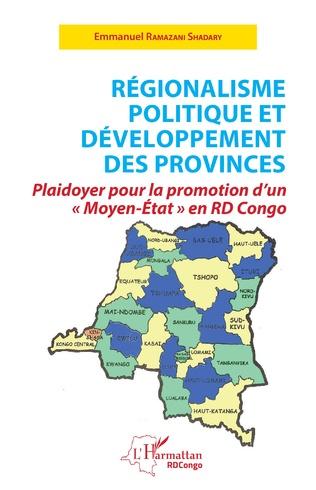 Couverture Régionalisme politique et développement des provinces