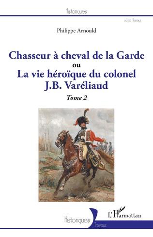 Couverture Chasseur à cheval de la Garde