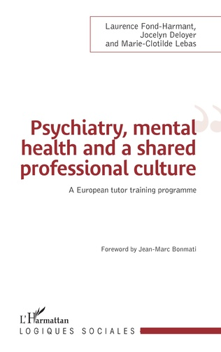 Couverture Psychiatry, mental health and a shared professional culture