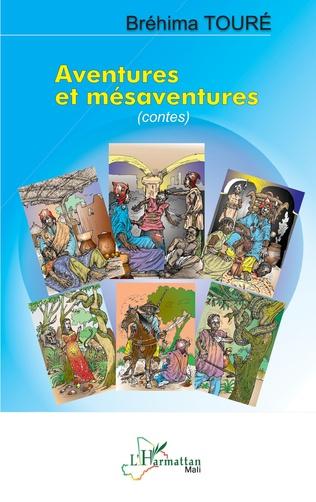Couverture Aventures et mésaventures (contes)
