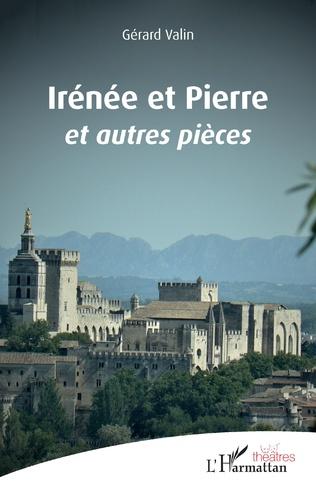 Couverture Irénée et Pierre