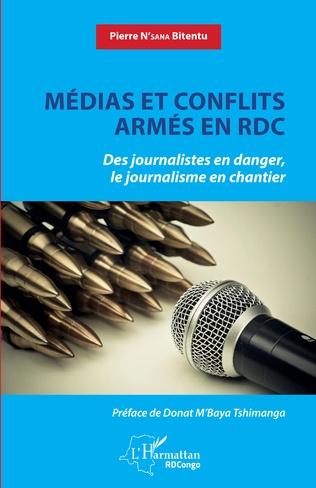 Couverture Médias et conflits armés en RDC