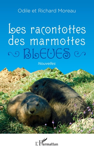Couverture Les racontottes des marmottes bleues