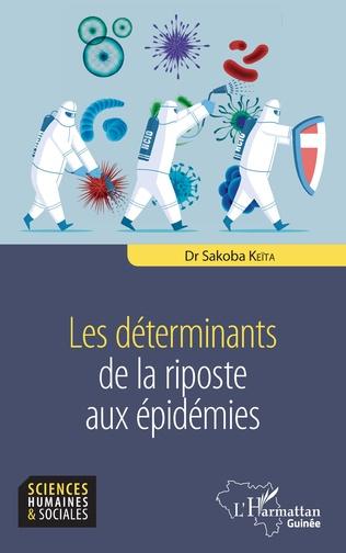 Couverture Les déterminants de la riposte aux épidémies